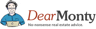 DearMonty: No-nonsense real estate advice